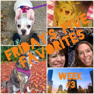 Friday's Five Favorites in Fotos – Week #3