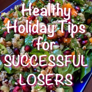 Healthy Holiday Tips for Successful Losers
