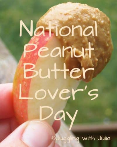 National Peanut Butter Lover's Day - juggling with julia